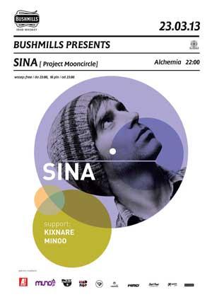 BUSHMILLS PRESENTS : SINA [UK] + Minoo x Kixnare