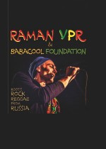 Raman VPR & Babacool Foundation (roots rock reggae from russia)