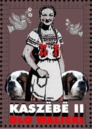 Olo Walicki / Kaszëbë II / Poland
