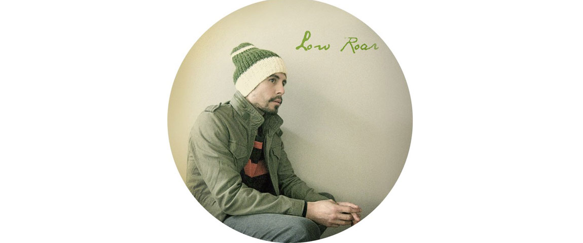 Low Roar (support – JÓGA)