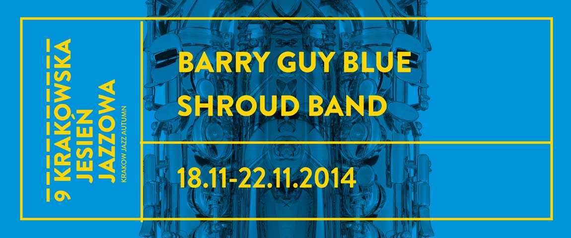 BARRY GUY BLUE SHROUD BAND (18-21.11.2014)