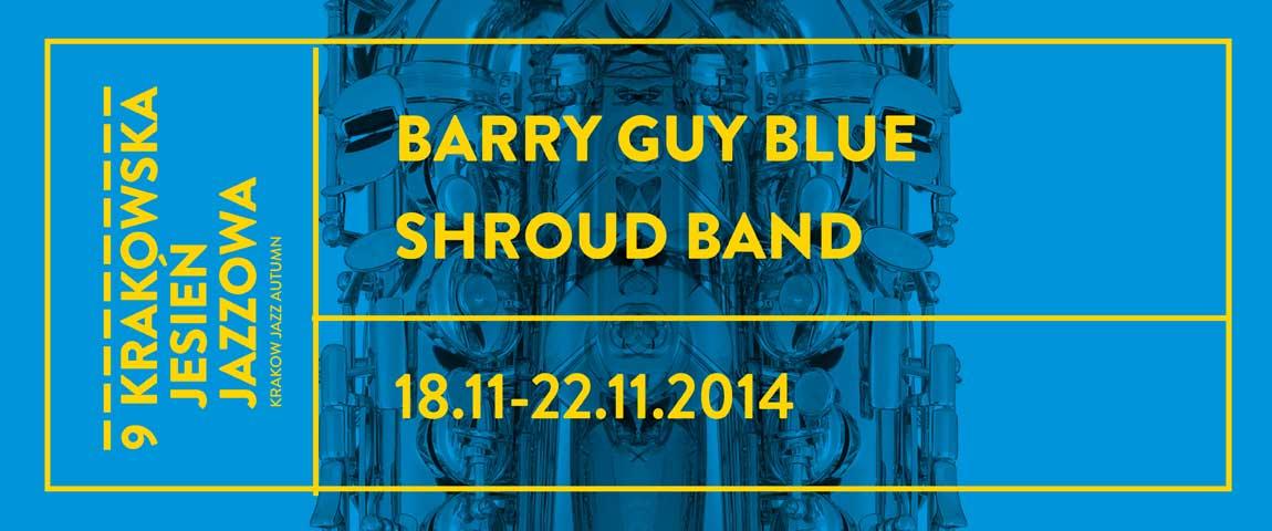 BARRY GUY BLUE SHROUD BAND (18-21.11.2014)