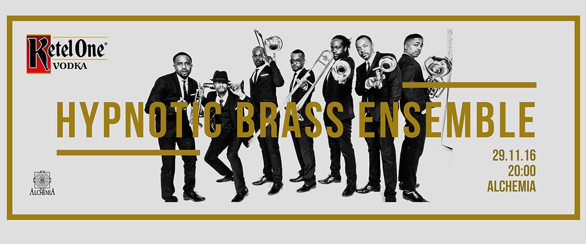 Ketel One Presents – HYPNOTIC BRASS ENSEMBLE