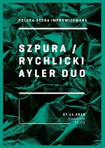Szpura / Rychlicki Ayler Duo- Polish improvised music
